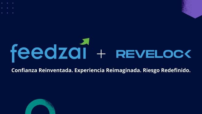 Feedzai reinventando la industria de servicios financieros con la adquisición de Revelock, la plataforma biométrica más avanzada del mundo
