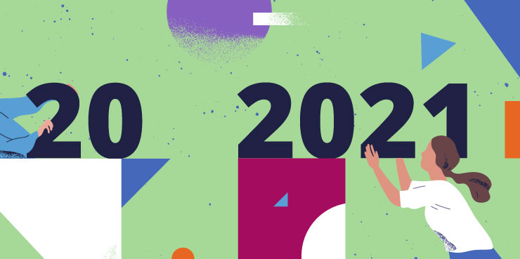 Putting 2020 behind and looking ahead to 2021